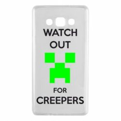 Чехол для Samsung A7 2015 Watch Out For Creepers