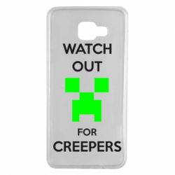 Чехол для Samsung A7 2016 Watch Out For Creepers