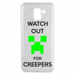 Чехол для Samsung J6 Watch Out For Creepers