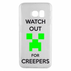 Чехол для Samsung S6 EDGE Watch Out For Creepers