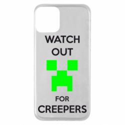 Чехол для iPhone 11 Watch Out For Creepers