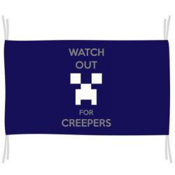 Прапор Watch Out For Creepers