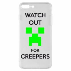 Чехол для iPhone 7 Plus Watch Out For Creepers