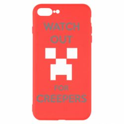 Чехол для iPhone 8 Plus Watch Out For Creepers