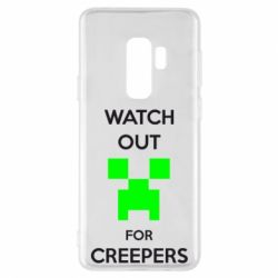 Чехол для Samsung S9+ Watch Out For Creepers
