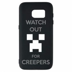 Чехол для Samsung S7 Watch Out For Creepers