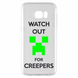 Чехол для Samsung S7 EDGE Watch Out For Creepers