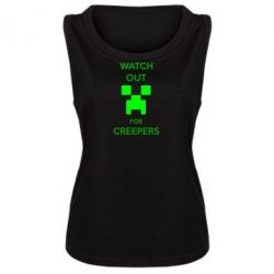 Женская майка Watch Out For Creepers - FatLine