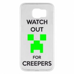 Чехол для Samsung S6 Watch Out For Creepers
