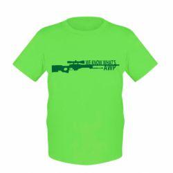 Детская футболка We know what's awp