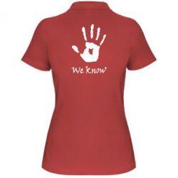 Женская футболка поло We know - FatLine