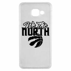 Чохол для Samsung A3 2016 We the north and the ball