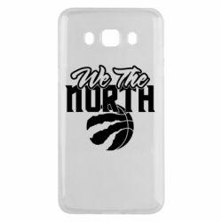 Чохол для Samsung J5 2016 We the north and the ball