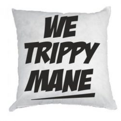 Подушка We trippy mane - FatLine