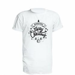 Подовжена футболка We wish you a