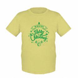 Дитяча футболка We wish you a