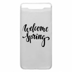 Чохол для Samsung A80 Welcome spring