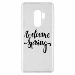 Чохол для Samsung S9+ Welcome spring
