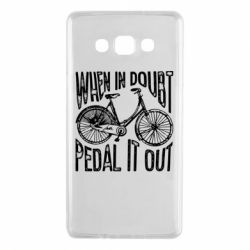 Чохол для Samsung A7 2015 When in doubt pedal it out