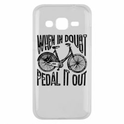 Чохол для Samsung J2 2015 When in doubt pedal it out