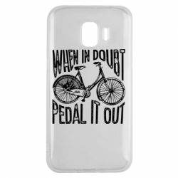 Чохол для Samsung J2 2018 When in doubt pedal it out