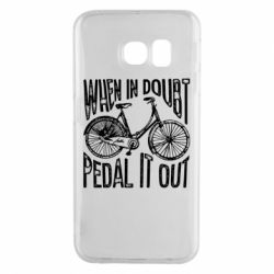 Чохол для Samsung S6 EDGE When in doubt pedal it out