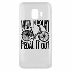 Чохол для Samsung J2 Core When in doubt pedal it out
