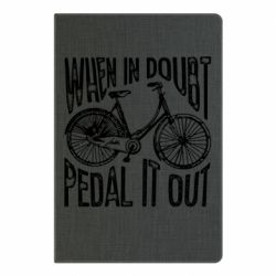 Блокнот А5 When in doubt pedal it out