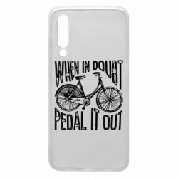 Чохол для Xiaomi Mi9 When in doubt pedal it out
