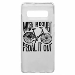 Чохол для Samsung S10+ When in doubt pedal it out