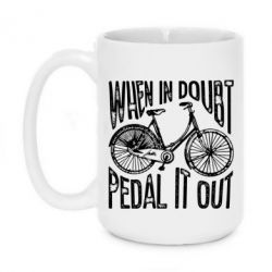Кружка 420ml When in doubt pedal it out