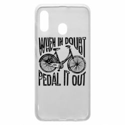Чохол для Samsung A20 When in doubt pedal it out