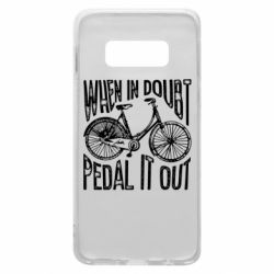 Чохол для Samsung S10e When in doubt pedal it out
