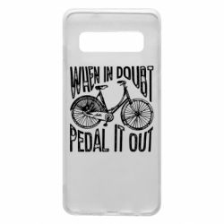 Чохол для Samsung S10 When in doubt pedal it out