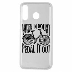 Чохол для Samsung M30 When in doubt pedal it out