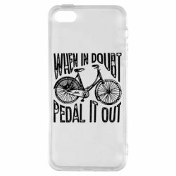 Чохол для iphone 5/5S/SE When in doubt pedal it out