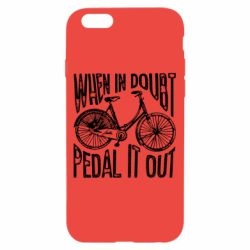 Чохол для iPhone 6/6S When in doubt pedal it out