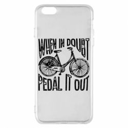 Чохол для iPhone 6 Plus/6S Plus When in doubt pedal it out