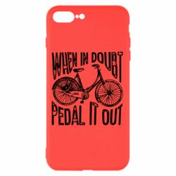 Чохол для iPhone 8 Plus When in doubt pedal it out