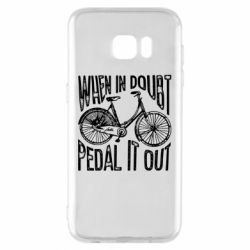 Чохол для Samsung S7 EDGE When in doubt pedal it out