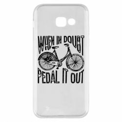 Чохол для Samsung A5 2017 When in doubt pedal it out
