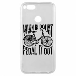 Чохол для Xiaomi Mi A1 When in doubt pedal it out