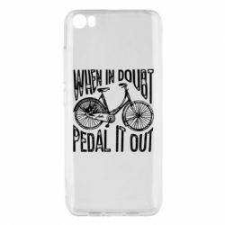 Чохол для Xiaomi Mi5/Mi5 Pro When in doubt pedal it out
