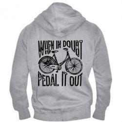 Чоловіча толстовка на блискавці When in doubt pedal it out