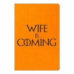 Блокнот А5 Wife is coming