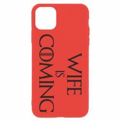 Чохол для iPhone 11 Wife is coming