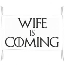Прапор Wife is coming