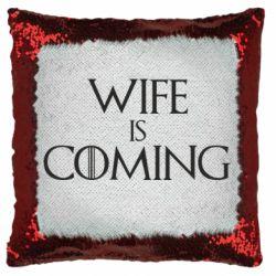 Подушка-хамелеон Wife is coming