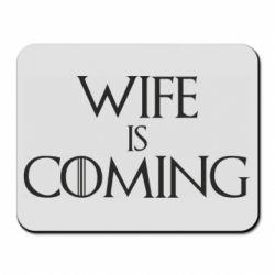 Килимок для миші Wife is coming