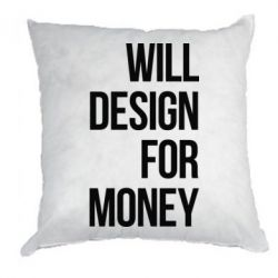 Подушка Will design for money - FatLine